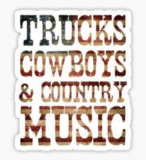 Trucks, Cowboys & Country Music Sticker