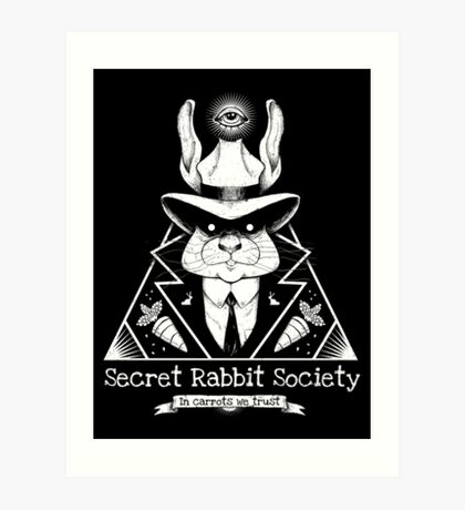 The Secret Rabbit Society Art Print