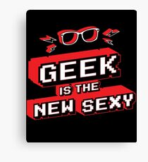 Geek is the new sexy Canvas Print