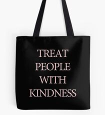 Treat People With Kindness Black & Pink Tote Bag