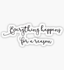 Pegatina Todo sucede por una razón: tipografía inspirada de las citas