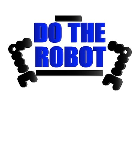 Do The Robot Robotics Engineering Program Streamm Posters By Seas