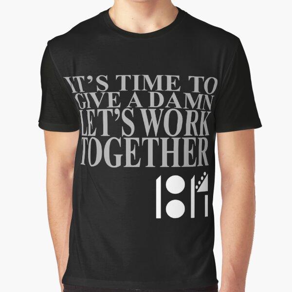 """Give a Damn"" Graphic T-Shirt"