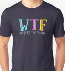 WTF: Where's The Food  T-Shirt