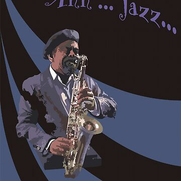 Ahh...Jazz... by Juanito