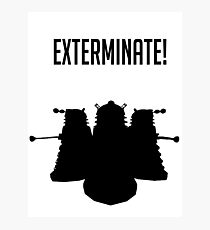 Exterminate! Dalek Silhouette  Photographic Print
