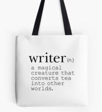 Writer Definition - Verwandle Tee in Welten Tote Bag