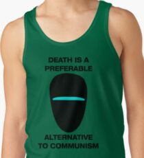 Death is a Preferable Alternative to Communism Tank Top