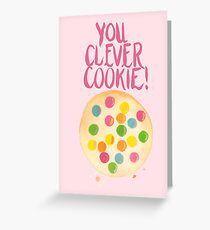 You Clever Cookie Greeting Card