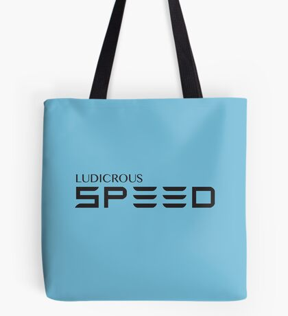 Ludicrous Speed Tote Bag