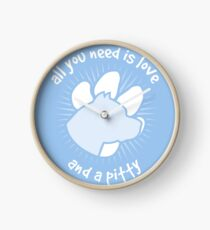 All you need is love and a PITTY - Blue Clock