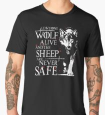 Leave one wolf alive and the sheep are never safe Men's Premium T-Shirt