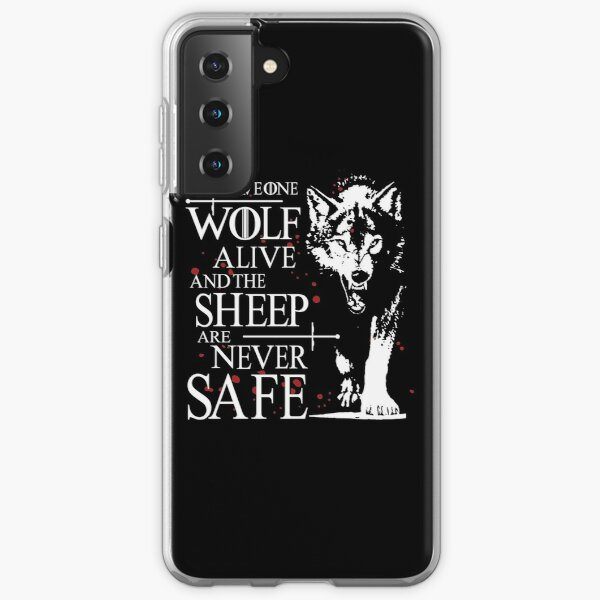 Leave one wolf alive and the sheep are never safe Samsung Galaxy Soft Case