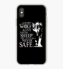 Leave one wolf alive and the sheep are never safe iPhone Case
