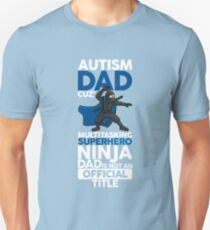 Autism Dad Design For Fathers Of Autistic Children Awareness T-Shirt