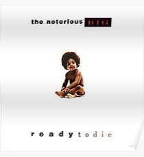 biggie smalls | ready to die Poster