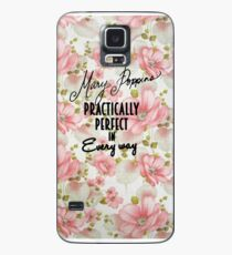 Mary Poppins Practically Perfect Case/Skin for Samsung Galaxy