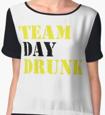 Team Day Drunk Funny drinking drinker Gift Chiffon Top