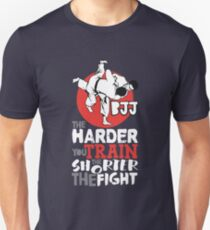 BJJ Design The Harder You Train Shorter The Fight Jiu Jitsu T-Shirt