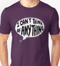When all else fails. T-Shirt