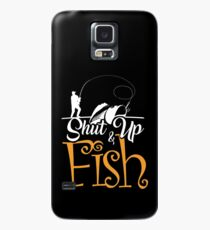 Halt den Mund und Fisch Hülle & Klebefolie für Samsung Galaxy