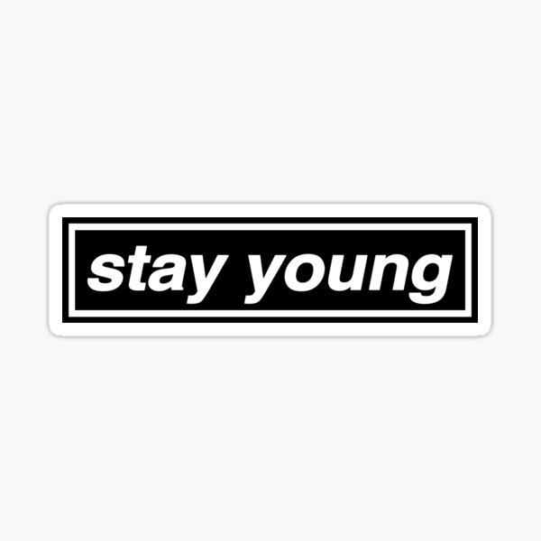 Stay Young - OASIS Band Tribute - MADE IN THE 90s Sticker