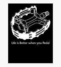Better when you Pedal Photographic Print
