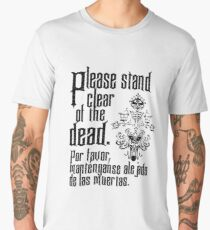 Please stand clear of the dead Men's Premium T-Shirt