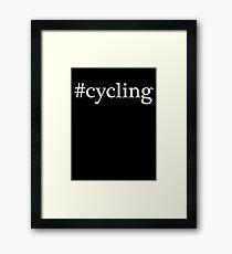 #cycling Framed Print