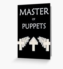 Master of puppets Greeting Card