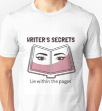 Writers Secrets Unisex T-Shirt