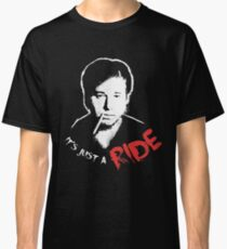 It's just a ride... Classic T-Shirt
