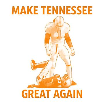 Make Tennessee Great Again by thewildconman