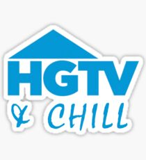 HGTV and chill Sticker