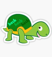 Tina the Turtle Says: heck Sticker