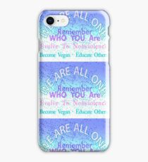 WE ARE ALL ONE. BECOME VEGAN. iPhone Case/Skin
