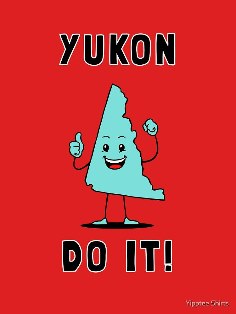 Yukon Do It by dumbshirts