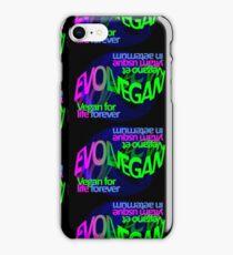 VEGAN FOR LIFE, FOREVER. iPhone Case/Skin