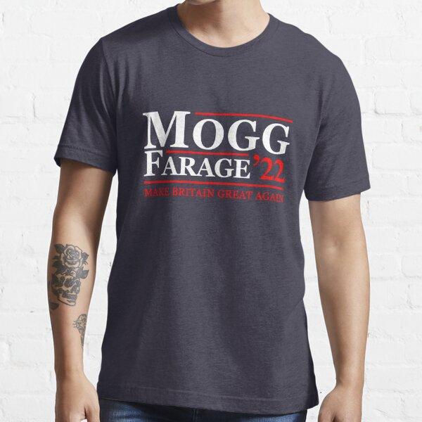 Mogg Farage 2022 Essential T-Shirt