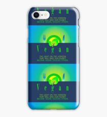 THE LIGHT ON THE HORIZON THAT WILL SAVE OUR PLANET. VEGAN. iPhone Case/Skin