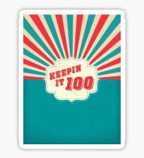 Keepin It 100 - Starburst Version Sticker