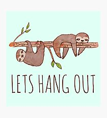 Lets Hang Out Sleepy Sloths Drawing Photographic Print