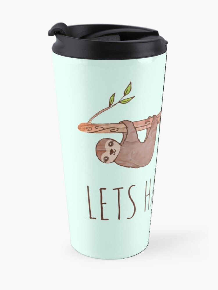 Alternate view of Lets Hang Out Sleepy Sloths Drawing Travel Mug