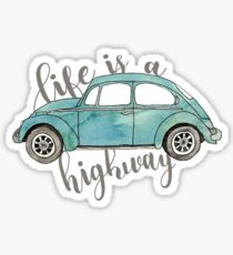 life is a highway Sticker