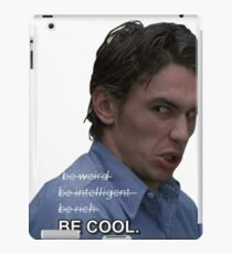 BE COOL NOT OVER iPad Case/Skin