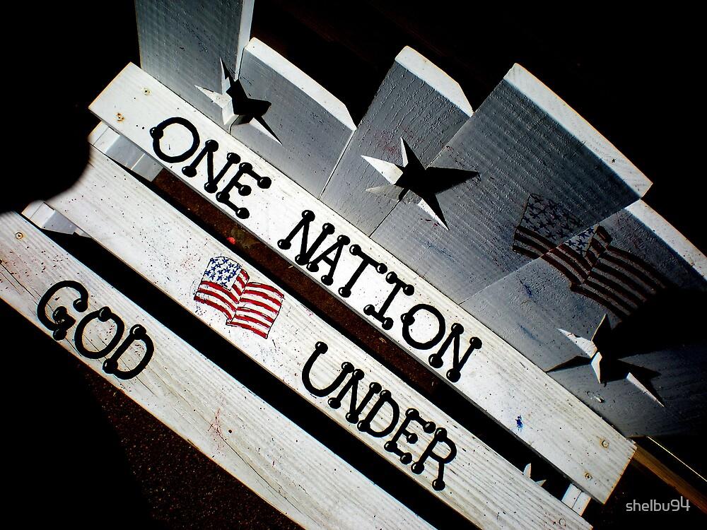ONE NATION UNDER GOD by shelbu94