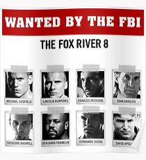 "Prison Break ""The Fox River 8"" Poster"