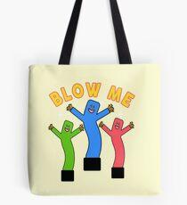 Blow Me (Away) Tote Bag