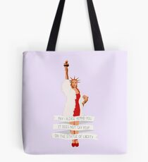 It Does Not Say RSVP On The Statue Of Liberty Tote Bag
