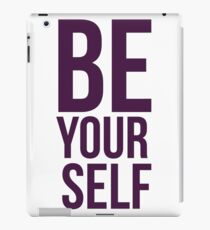 Be YourSelf iPad Case/Skin